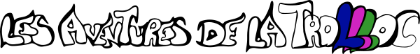 Les Aventures de la Trollloc – Un jeu vidéo du studio Gyhel